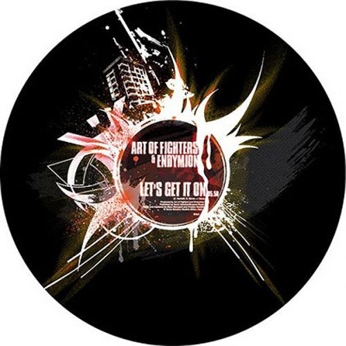 Art of Fighters & Endymion - Let's get it on - Traxtorm Records - 06:04 - 21.07.2008