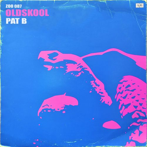 Pat B - Oldskool - ZOO records - 03:39 - 09.07.2014