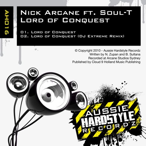 Nick Arcane ft Soul-T - Lord of Conquest - Aussie Hardstyle - 06:14 - 10.01.2010