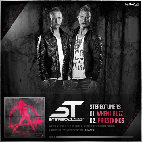 Stereotuners - When I Buzz - Anarchy - 05:16 - 23.07.2014
