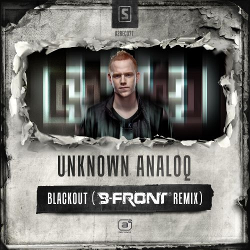 Unknown Analoq - Blackout - A2 Records - 05:20 - 14.07.2014