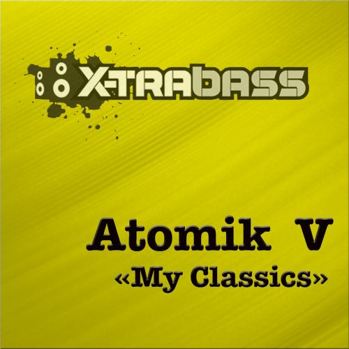 Atomik V - Ready For - X-trabass - 05:21 - 01.09.2014