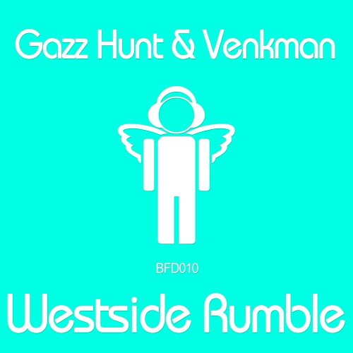 Gazz Hunt & Venkman - WestSide Rumble - Blessed Recordings - 06:38 - 11.08.2014