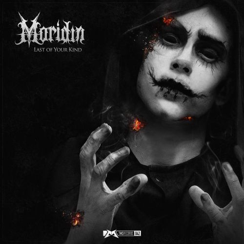 Moridin - Last of Your Kind - The Magic Show Records - 05:17 - 28.08.2014