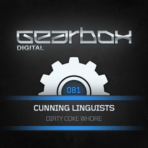 DbD vs Sykesy Pres. Cunning Linguists - Dirty Coke Whore - Gearbox Digital - 05:11 - 28.08.2014
