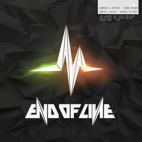 Warface and Delete - Enforce the Beat - End Of Line - 05:39 - 04.09.2014