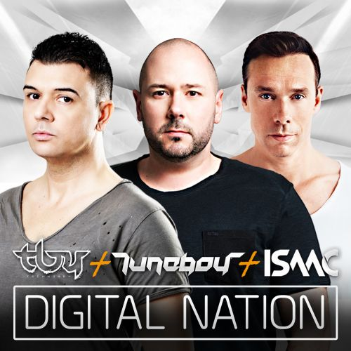 Technoboy, Isaac & Tuneboy - Digital Nation - Titanic Records - 05:06 - 01.09.2014
