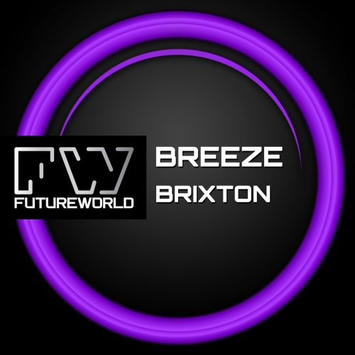 Breeze - Brixton - Futureworld Records - 04:21 - 08.09.2014