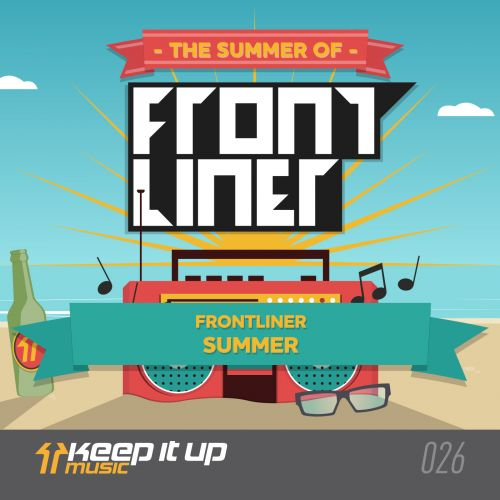 Frontliner - Summer - Keep It Up Music - 06:05 - 15.09.2014