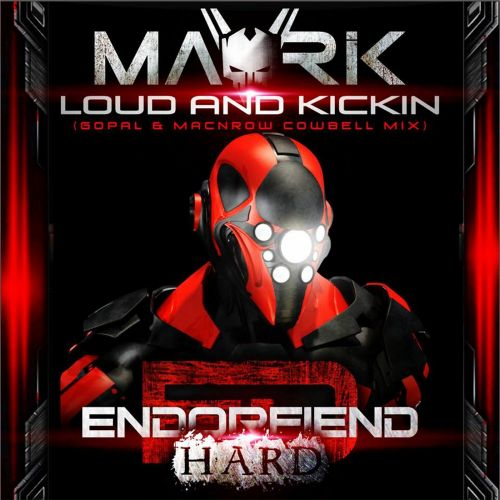 Mavrik - Loud & Kickin - Endorfiend Hard - 08:45 - 11.09.2014