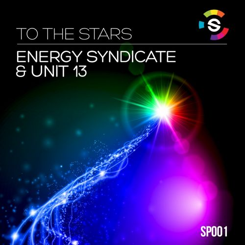 Energy Syndicate & Unit 13 - To The Stars - Spektrum Records - 07:24 - 15.09.2014