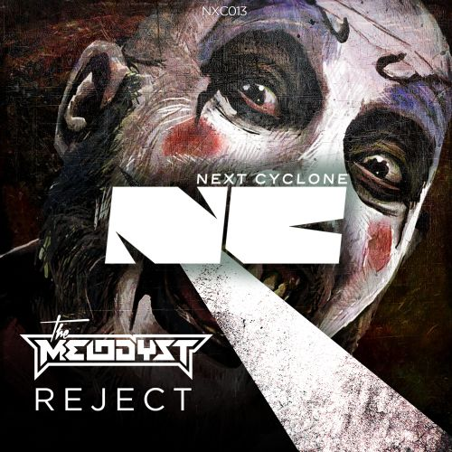 The Melodyst - Reject - Next Cyclone - 04:19 - 17.09.2014