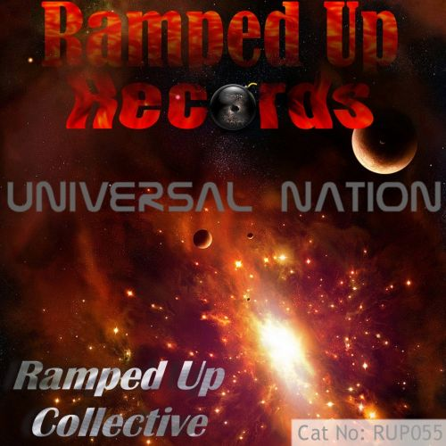 Ramped Up Collective - Universal Nation - Ramped Up Records - 08:03 - 06.10.2014