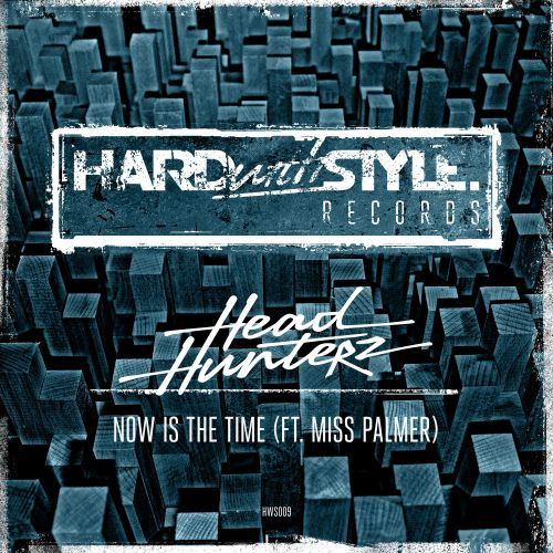Headhunterz Feat. Miss Palmer - Now Is The Time - HARDwithSTYLE - 05:09 - 06.10.2014
