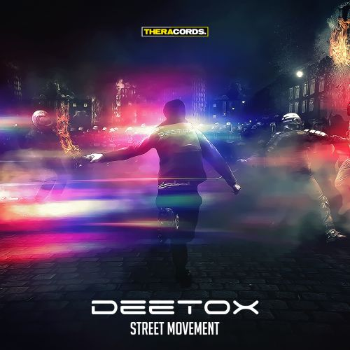 Deetox - Street Movement - Theracords - 04:22 - 08.10.2014