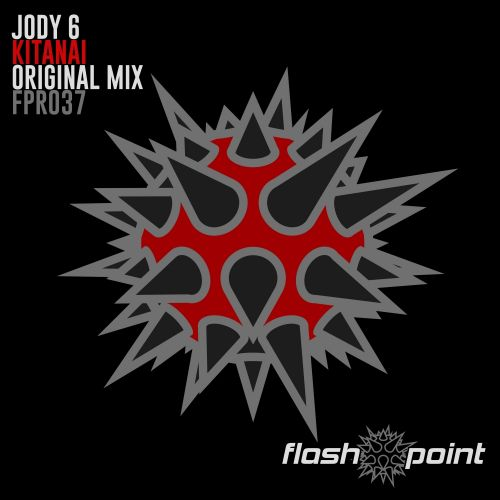 Jody 6 - Kitanai - FlashPoint Records - 07:12 - 31.01.2009