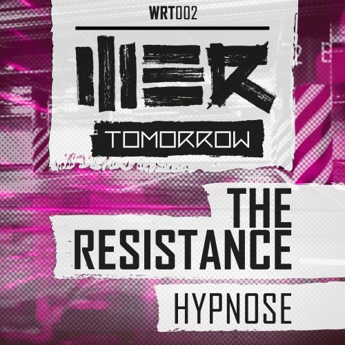 The Resistance - Hypnose - WE R Tomorrow - 05:07 - 20.10.2014