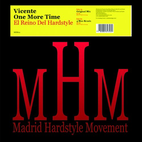 Vicente One More Time - El Reino Del Hardstyle - MHM - 07:30 - 17.10.2014