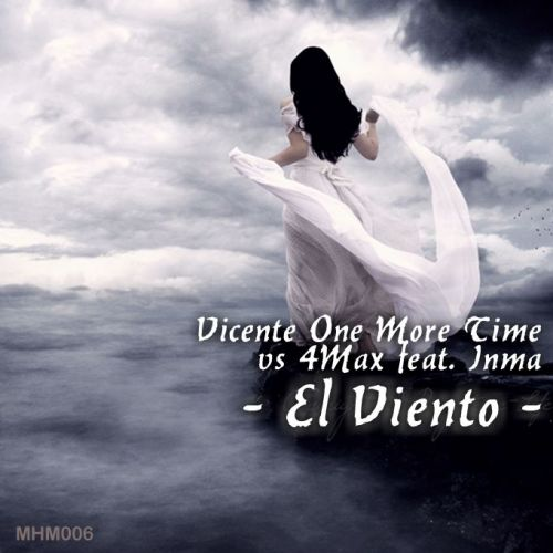 Vicente One More Time - El Viento - MHM - 05:26 - 17.10.2014