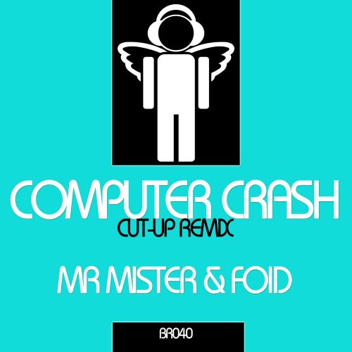 Mr Mister & FOID - Computer Crash - Blessed Recordings - 05:31 - 27.10.2014