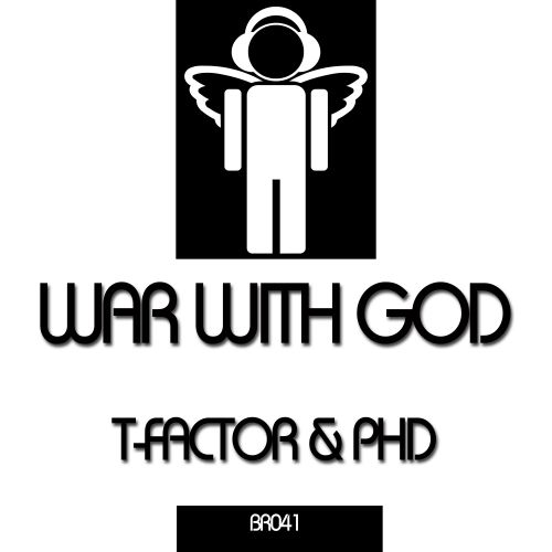 T-Factor & PHD - War With God - Blessed Recordings - 06:56 - 17.11.2014