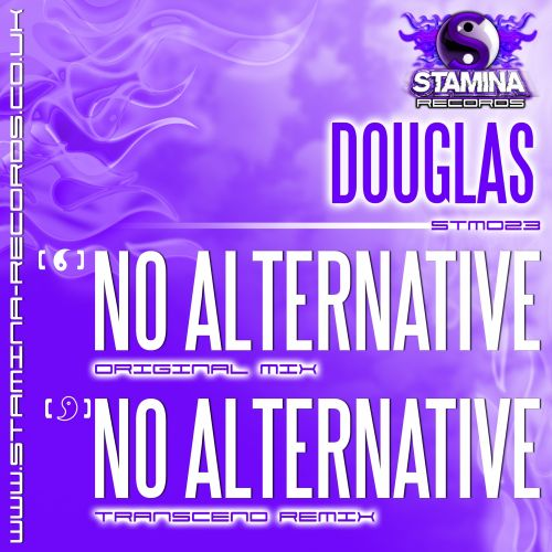 Douglas - No Alternative - Stamina Records - 05:51 - 09.06.2014