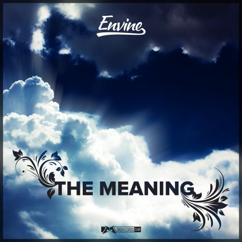 Envine - The Meaning - The Magic Show Records - 04:32 - 18.11.2014