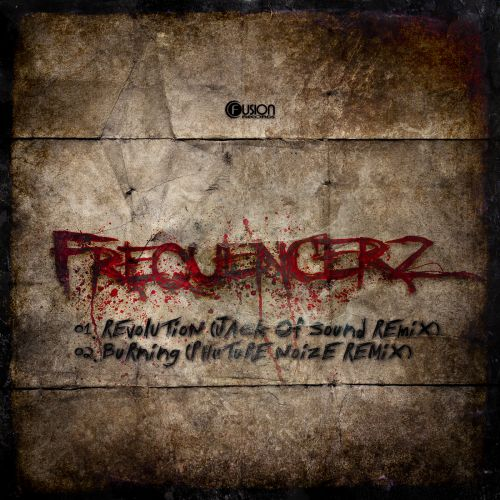 Frequencerz - Burning - Fusion Records - 05:07 - 24.11.2014