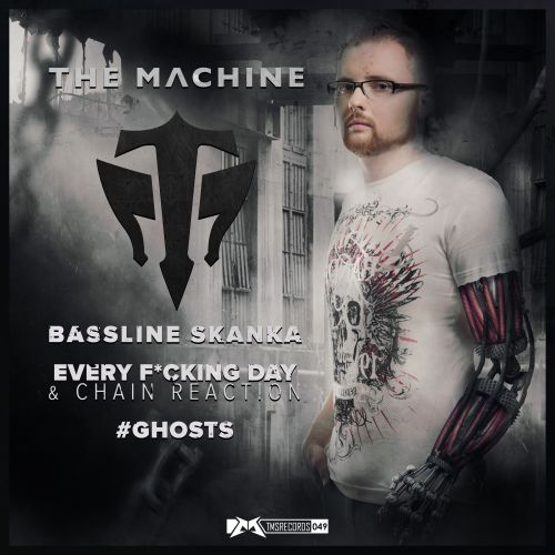 The Machine - Bassline Skanka - The Magic Show Records - 04:40 - 03.12.2014
