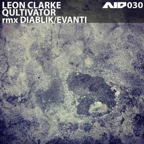 Leon Clarke - Qultivator - Analogue is Dead - 04:27 - 08.12.2014