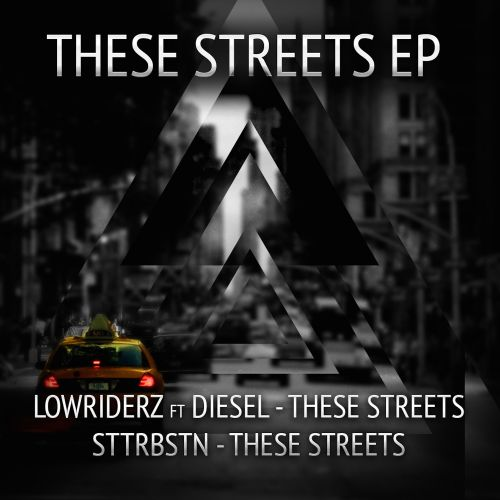 Lowriderz featuring Diesel - These Streets - Noize Junky - 04:07 - 15.12.2014