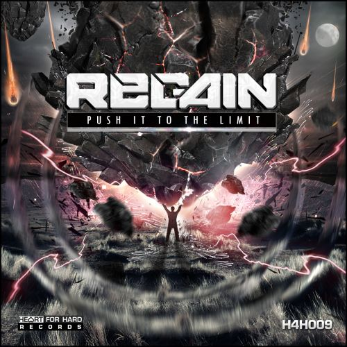 Regain - Push It To The Limit - Heart For Hard Records - 04:53 - 24.12.2014