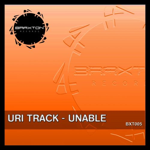 Uri Track - Unable - Braxton Records - 08:41 - 08.01.2015