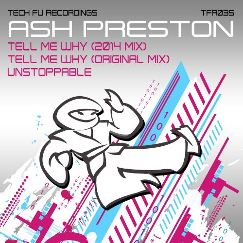 Ash Preston - Tell Me Why - Tech Fu Recordings - 07:29 - 12.01.2015