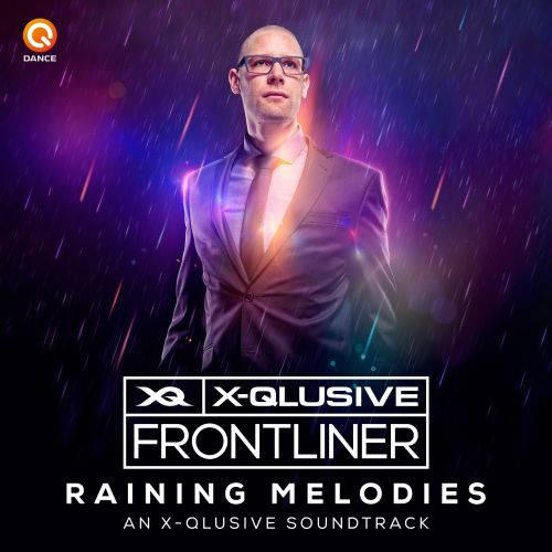Frontliner - Raining Melodies (An X-Qlusive Soundtrack) - Q-Dance Records - 07:18 - 23.01.2015