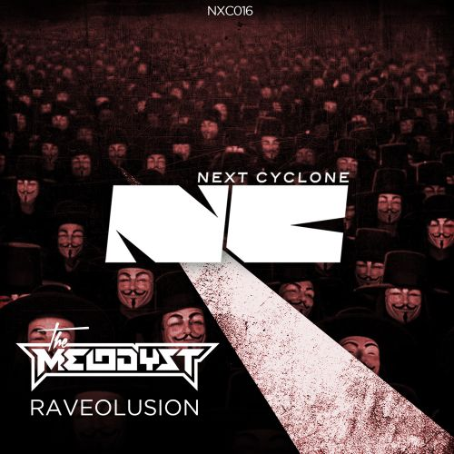 The Melodyst - Raveolusion - Next Cyclone - 04:04 - 23.01.2015