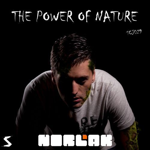 Norlak - The Power Of Nature - Scramjet Records - 04:32 - 30.01.2015