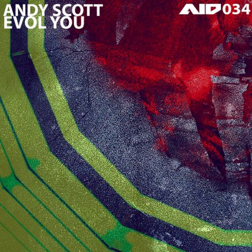 Andy Scott - Evol You - Analogue is Dead - 06:26 - 23.02.2015