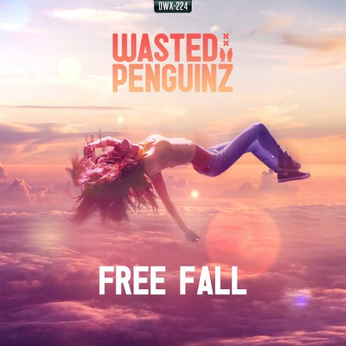 Wasted Penguinz - Free Fall - Dirty Workz - 05:01 - 27.02.2015