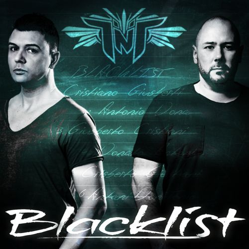 TNT Aka Technoboy 'n' Tuneboy - Blacklist - Titanic Records - 04:26 - 25.02.2015