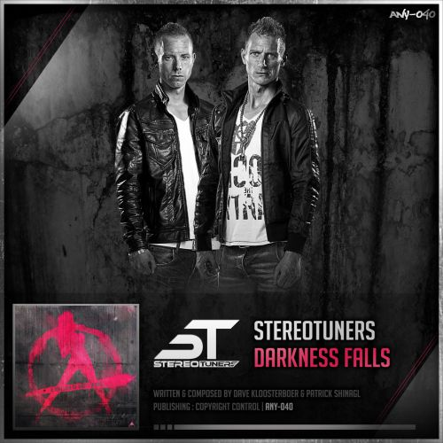 Stereotuners - Darkness Falls - Anarchy - 05:32 - 05.03.2015