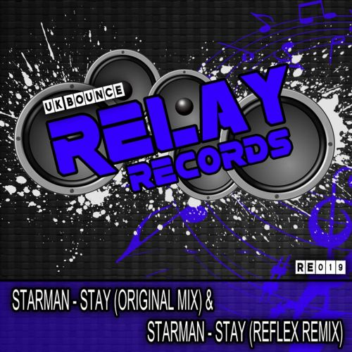 Starman - Stay - Relay Records - 06:03 - 06.03.2015