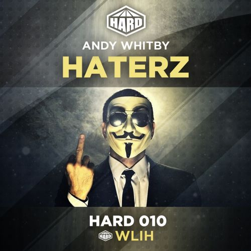 Andy Whitby - Haterz - HARD - 05:44 - 23.03.2015