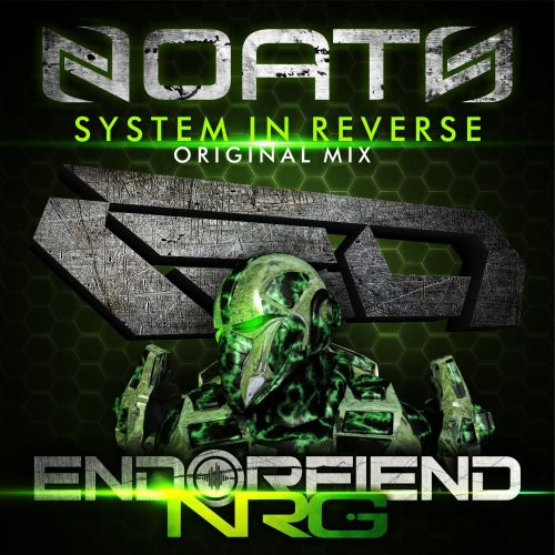 Noath - System In Reverse - Endorfiend NRG - 07:39 - 12.03.2015