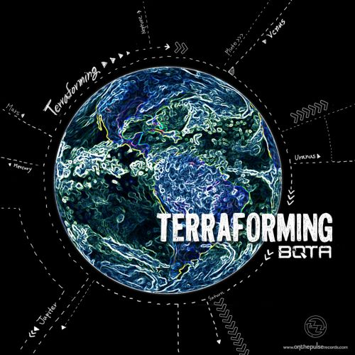 BQTA - Terraforming - On The Pulse Records - 04:48 - 20.04.2015