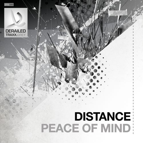 Distance - Peace Of Mind - Derailed Traxx Grey - 05:31 - 27.04.2015
