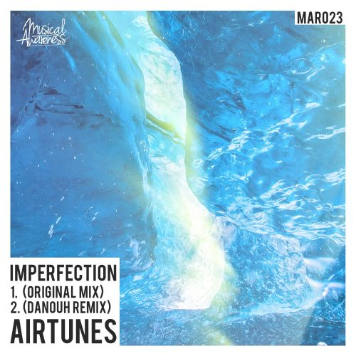 Airtunes - Imperfection - Musical Awareness Records - 03:59 - 13.03.2015