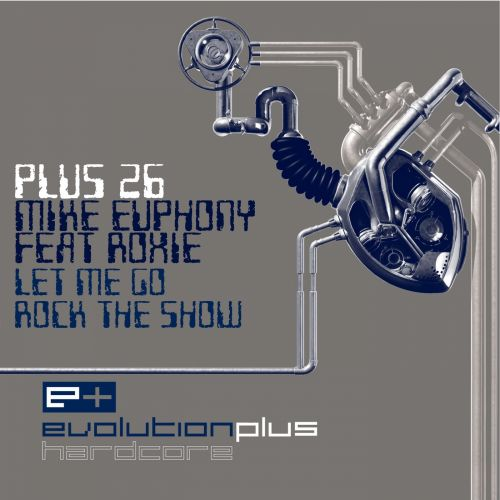 Mike Euphony featuring Roxie - Let Me Go - Evolution Plus - 06:22 - 03.04.2015