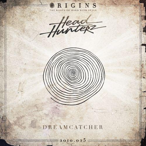 Headhunterz Dreamcatcher HARDwithSTYLE Origins Hardstyle Inspiration Dream Catcher Origins