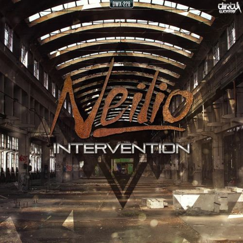 Neilio - Intervention - Dirty Workz - 05:05 - 13.04.2015